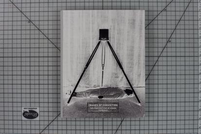 Образы осуждения: построение визуальных доказательств / Images of Conviction: The Construction of Visual Evidence, Дайан Дюфур и Ксавье Баррал / Diane Dufour and Xavier Barral, Премия «Фотокаталог года», 2015, Paris Photo — Aperture Foundation PhotoBook Awards