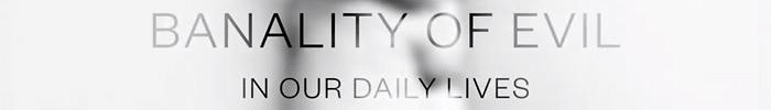 Арт-проект «Банальность зла в нашей повседневной жизни»